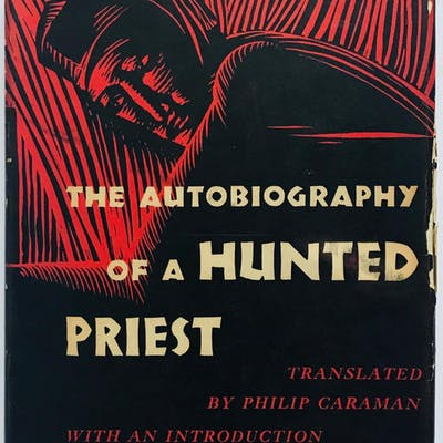 The Autobiography of a Hunted Priest John Gerard B01BA3XE76
