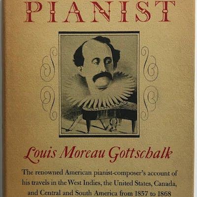 Notes of a Pianist Louis Moreau Gottschalk