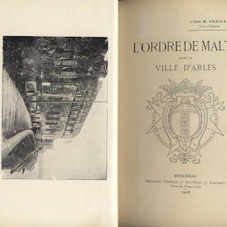 L'Ordre de Malte dans la ville d'Arles CHAILAN, M[ARCELIN?] France,Religion