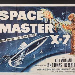 Lot #362 - SPACE MASTER X-7 (1958) - UK Quad Poster 1958