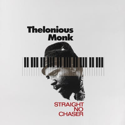 Thelonius Monk: Straight, No Chaser