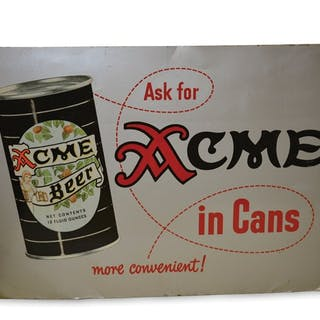 "Acme Beer ""Ask for Acme in Cans"" Sign classic car"