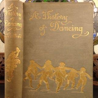 1898 1ed History of Dancing Music Illustrated Balls Waltz Dancers Ballet Dance