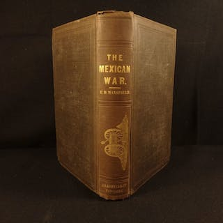 1849 History of Mexican War United States Military Alamo Mansfield Illustrated