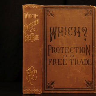 1888 1ed American Protectionism Free Trade Economics Abraham Lincoln Commerce