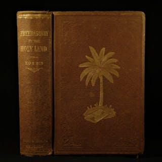 1879 Freemasonry in Holy Land Voyages Masonic Poetry Eastern Star Robert Morris