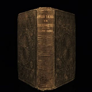 1859 Three Years in California Colton GOLD RUSH Indians San Francisco