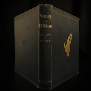 1871 1st ed Acrobats & Mountebanks CIRCUS Le Roux PT Barnum Illustrate Clowns