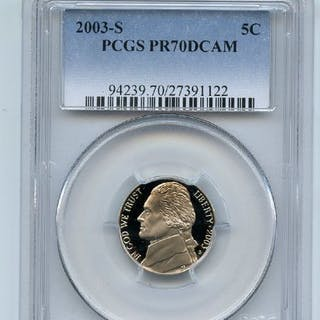 2003 S 5C Jefferson Nickel PCGS PR70DCAM coin