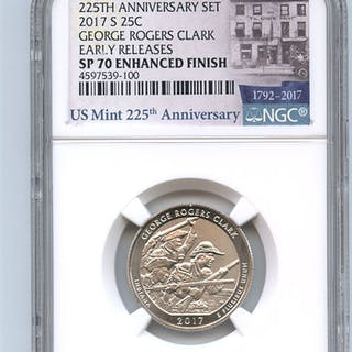 2017 S 25C George Rogers Clark Quarter Enhanced NGC SP70 Early Releases