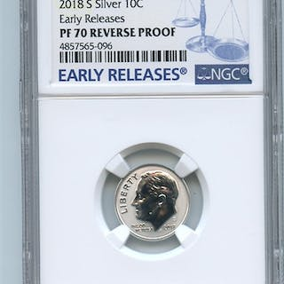 2018 S 10C Silver Reverse Proof Roosevelt Dime NGC PR70 Early Releases