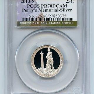 2013 S 25C Silver Perry's Memorial Quarter PCGS PR70DCAM
