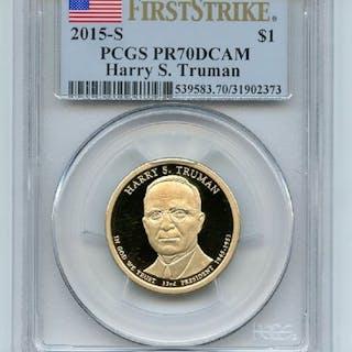 2015 S $1 Harry S Truman Dollar PCGS PR70DCAM First Strike