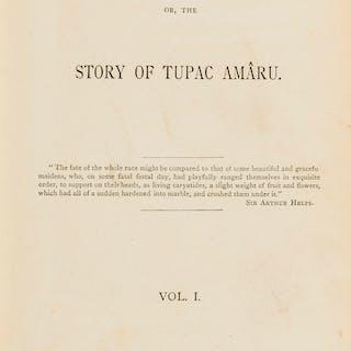 Tupac-Amaru (José Gabriel de).- The Last Inca; or, The Story of Tupac