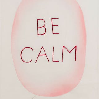 Louise Bourgeois (1911-2010) (after) Be Calm, Louise Bourgeois (1911-2010)