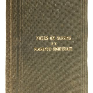 Nightingale (Florence) Notes on Nursing: What it is, and What it is