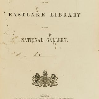 Eastlake (Sir Charles Lock) Contributions to the Literature of the