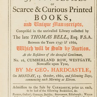 """Bell (Thomas) [Sale Catalogue] """"The Thomas Bell Library"""". The Catalogue"""