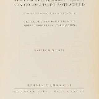 Goldschmidt-Rothschild (Baron Albert von) [Sale Catalogue] Kunstwerke