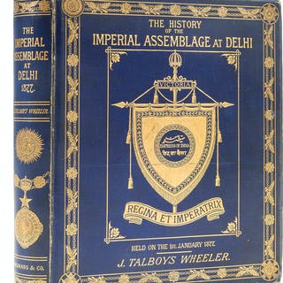 India.- Wheeler (J. Talboys) The History of the Imperial Assemblage