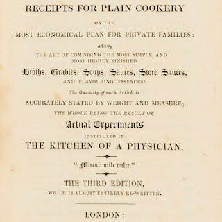 Cookery.- Kitchiner (William) The Cook's Oracle: containing receipts