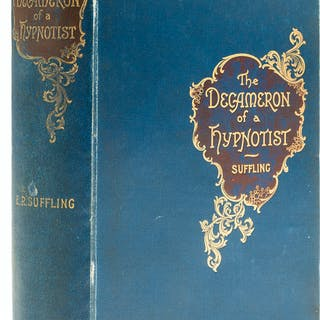 Suffling (Ernest R.) The Decameron of a Hypnotist, first edition