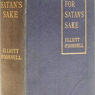 O'Donnell (Elliott) For Satan's Sake, first edition, 1904. O'Donnell