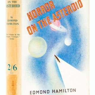 Hamilton (Edmond) The Horror on the Asteroid. And Other Tales of Planetary