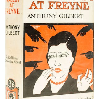 Gilbert (Anthony) The Tragedy at Freyne, first edition, 1927. Gilbert