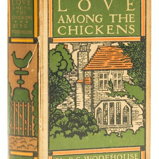 Wodehouse (P.G.) Love Among the Chickens, first edition, [1906]. Wodehouse