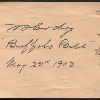 CODY, WILLIAM F (1846-1917) American Showman 'Buffalo Bill' ink signature