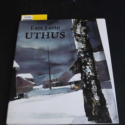 BOK Lars Lerin; Uthus.