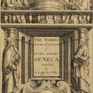 Seneca (Lucius Annaeus) The Workes... both Morall and Naturall...