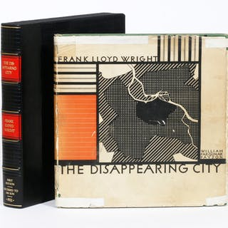The Disappearing City - WRIGHT, FRANK LLOYD.