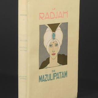 Le Radjah de Mazulipatam - Brunelleschi, Umberto; Miomandre, Francis De.