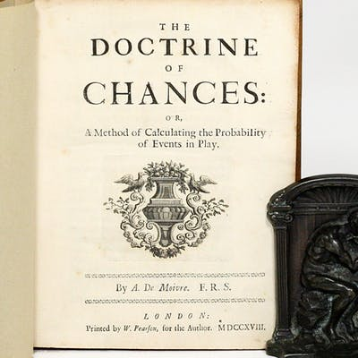 The Doctrine of Chances; or, a method for calculating the probabilities