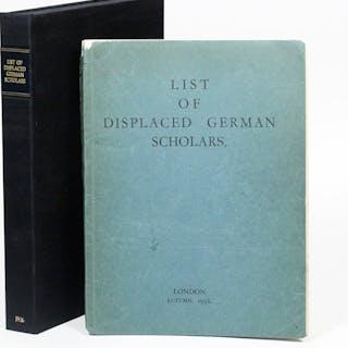 List of Displaced German Scholars - [EINSTEIN, ALBERT; SCHRÖDINGER
