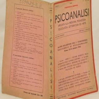 PSICOANALISI APPLICATA ALLA MEDICINA, PEDAGOGIA SOCIOLOGIA, LETTERATURA