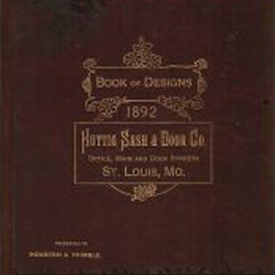 "original highly detailed c. 1892 huttig sash and door company ""book"